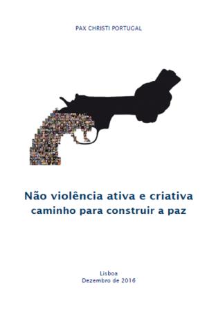 Não-violência ativa e criativa: Caminho para construir a paz