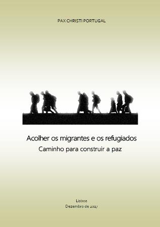 Acolher os migrantes e os refugiados: Caminho para construir a paz