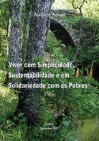 Viver com Simplicidade, Sustentabilidade e em Solidariedade com os Pobres. Nos 40 anos da Populorum Progressio. 2ª edição