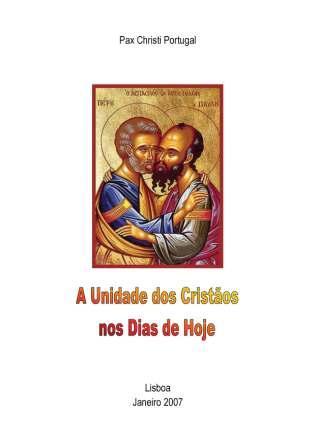 A Unidade dos Cristãos nos dias de hoje